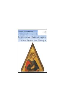 European Art from Antiquity to the End of the Baroque