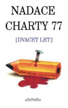 Nadace Charty 77 -- dvacet let