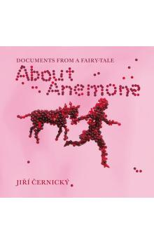 About Anemone -- Documents  from a Fairy-Tale