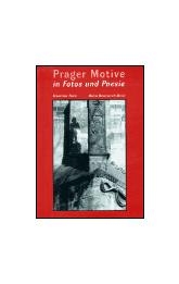 Prager Motive in Fotos und Poesie