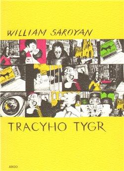 Kniha Tracyho tygr (William Saroyan)