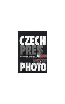 Czech Press Photo   Fotografie desetiletí    Photographs of the Decade