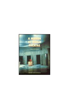 A Mirror of World Theatre    The Prague quadrennial 1967   1991