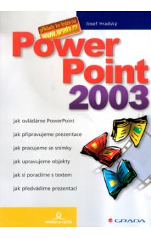 PowerPoint 2003    snadno a rychle