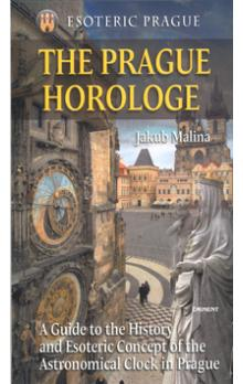 The Prague Horologe -- Esoteric Prague