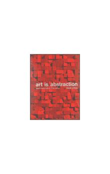 Art is Abstraction    Czech Visual Culture of the sixties