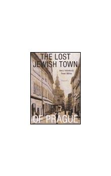 The Lost Jewish Town of Prague