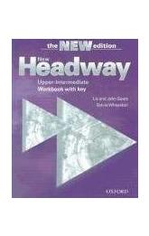 New Headway Upper-Inermediate Workbook with key -- The New edition