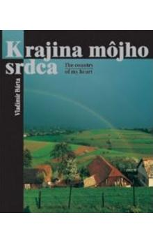 Krajina môjho srdca -- The country of my heart