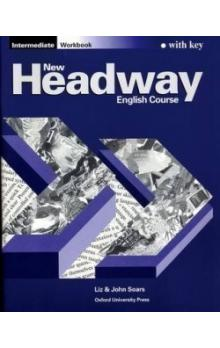 New Headway Intermediate Workbook with key -- English Course