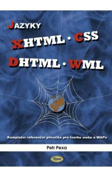 Jazyky XHTML, CSS, DHTML, WML