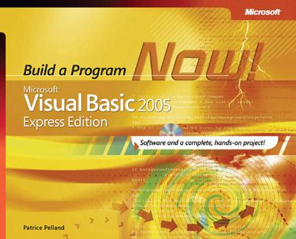 Microsoft Visual Basic 2005 Express Edition: Build a Program Now!