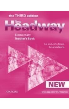 New Headway Third Edition Elementary Teacher´s Book - Soars John Soars Liz Maris Amanda