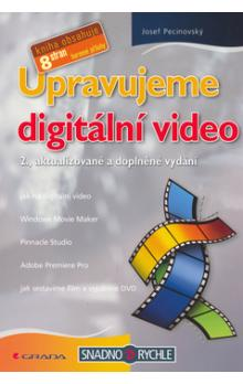 Upravujeme digit�ln� video