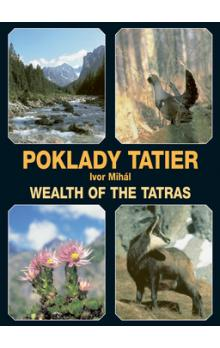 Poklady Tatier -- Wealth of the Tatras