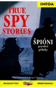 True Spy Stories/ Špióni -- zrcadlová četba