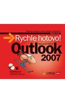 Microsoft Office Outlook 2007 -- Rychle hotovo!
