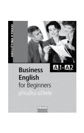 Business English for Beginners -- Příručka učitele