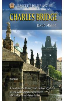 Charles Bridge -- Esoteric Prague