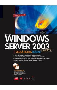 Microsoft Windows Server 2003 Skripty - Stolz Annette