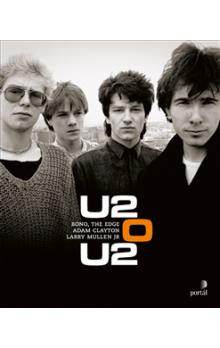 U2 o U2 -- Bono; The Edge; Adam Clayton; Larry Mullen Jr.