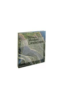 Modern Landscape    An in depth analysis of contemporary landscape architecture of the past decade