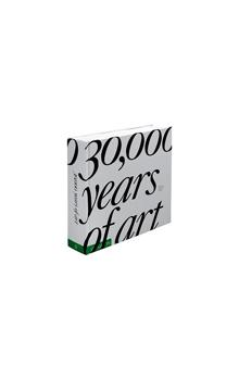 30,000 Years of Art    1000 great works of art from all periods and regions in the world