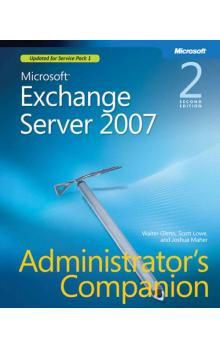 Microsoft Exchange Server 2007 Administrator&#39s Companion, Second Edition