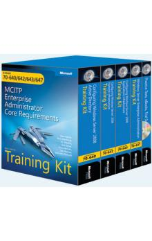 MCITP Self Paced Training Kit (Exams 70 640, 70 642, 70 643, 70 647): Windows Server 2008 Enterprise Administrator Core Requirements