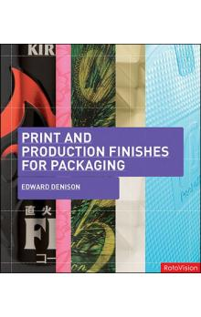 Print and Production Finishes for Packaging