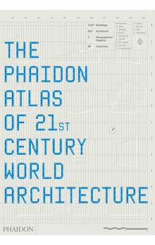 The Phaidon Atlas of 21st Century World Architecture (bazar)