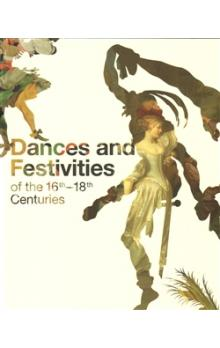 Dances and Festivities of the 16th   18th