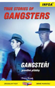 True Stories of Gangsters/ Gangsteři