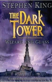 Wizard and Glass    The Dark Tower 4
