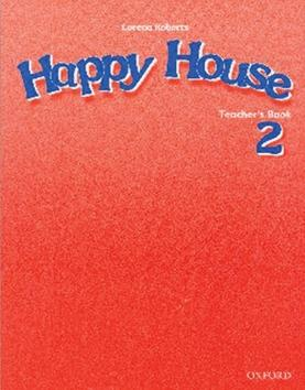 Happy House 2: Teacher&#39s Book CZE
