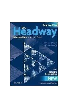 New Headway Fourth Edition Intermediate Teacher´s Book with Teacher´s Resource Disc