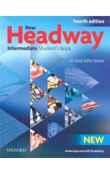 New Headway Intermediate Student's Book    Fourth Edition