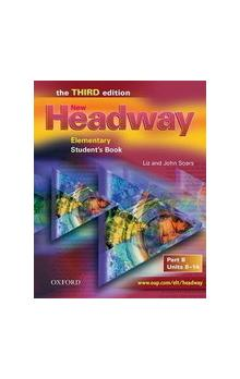 New Headway, Third Edition Elementary: Student&#39s Book B    ELEMENTARY STUDENT'S BOOK B