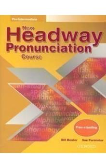 New Headway Pre-intermediate Pronunciation Course with Audio CD