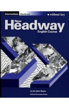 New Headway Intermediate Workbook Without Key - Soars John Soars Liz