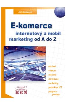 E-komerce internetový a mobil marketing -- od A do Z