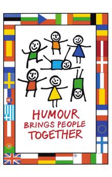 Humour Brings People Together   Best jokes from the European Union