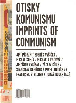Otisky komunismu/ Imprints of Communism