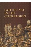 Gothic Art in The Cheb Region