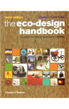 The Eco Design Handbook    A Complete Sourcebook for the Home and Office