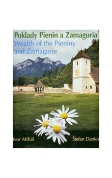 Poklady Pienin a Zamaguria / Wealth of the Pieniny and Zamagurie