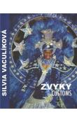 Zvyky / Customs