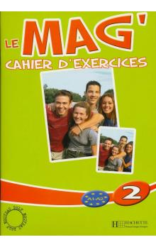 Le Mag´ 2 Cahier d´exercices