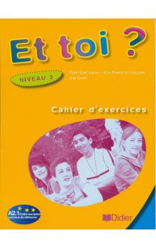 Et Toi? 2 Cahier d&#39exercices