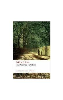 The Woman in White (Oxford World's Classics New Edition) - Collins Wilkie